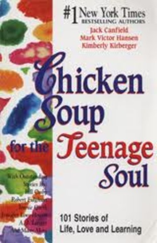 *Chicken Soup for the Teenage Soul