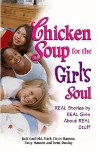 *Chicken Soup for the Girls Soul