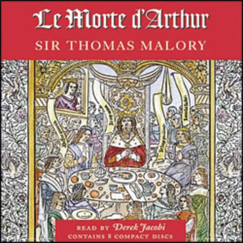 The Legend Of King Arthur / Le Morte D'Arthur Manuscript