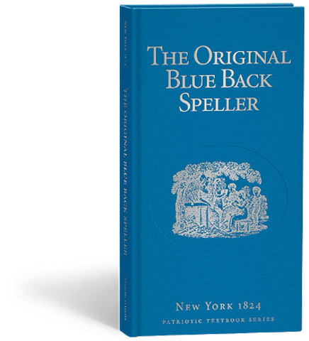 Blue Back Speller created to teach elementary students about the United States and its inhabitants