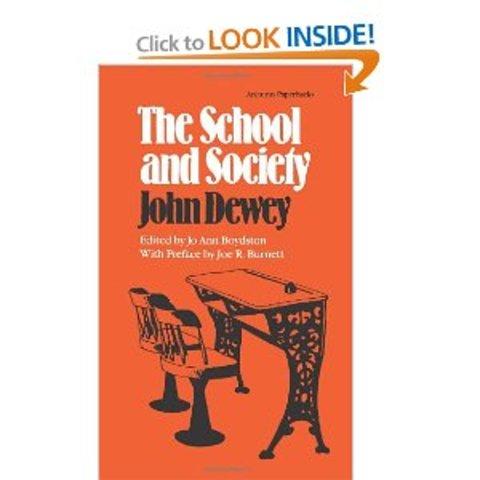 School and Society written by John Dewey