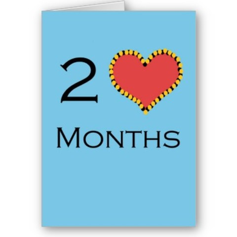 Happy two months!