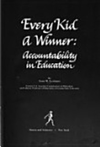 """Leon Lessinger publishes """"Every Kid a Winner: Accountability in Education"""""""