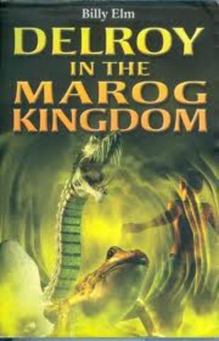Delroy in the Marog Kingdom