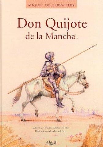 """""""Don Quijote de la Mancha"""""""