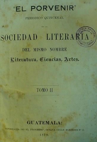 El Porvenir primer periódico Socieda Literaria El Porvenir