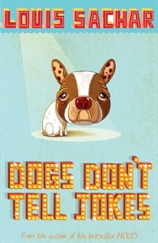 Dogs Don't Tell Lies By Louis Sachar