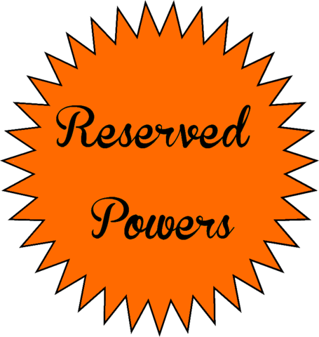 Reserved Powers