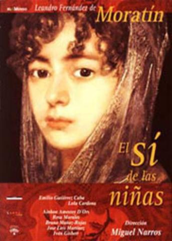 """""""El Sí de Las Niñas"""" - L. Fernandez de Moratin"""