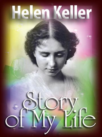 My Life by Helen Keller