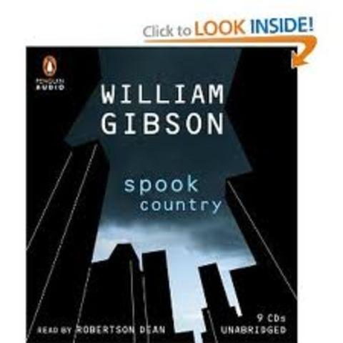 "The Blue Ant Trilogy ""Spook Country"""