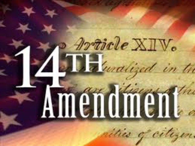 Fourteenth Amendment to the U.S. Constitution Ratified