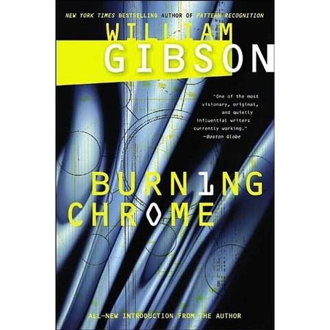 William Gibson's book 'Burning Chrome' published