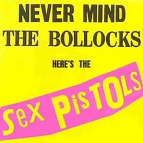 Never Mind the Bullocks - Here's the Sex Pistols released; punk gets notorious