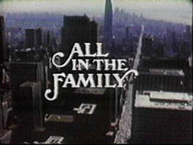 """The show """"All in the Family"""" was created on the year of 1971"""
