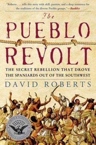 Pueblo Indian Revolt led by Pope, a Pueblo Indian from the San Juan Pueblo.
