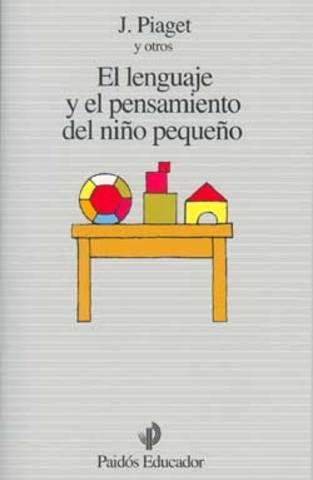 """JEAN PEAGET PUBLICA SU LIBRO """"EL LENGUAJE Y EL PENSAMIENTO DE LOS NIÑOS"""""""