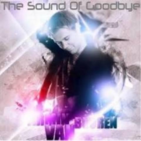 """The Sound of Goodbye"""