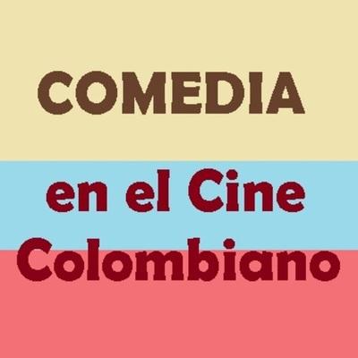 Cine de género - COMEDIA - Historia del cine colombiano timeline