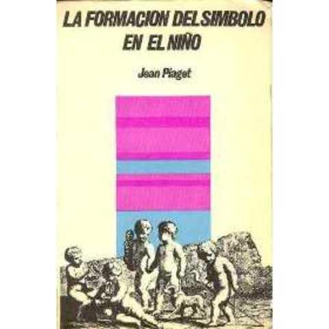 """JEAN PIAGET LANZA SU LIBRO """"LA FORMACION DEL SIMBOLO  EN EL NIÑO"""""""