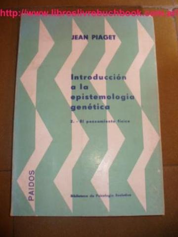 JEAN PIAGET CREA EL CENTRO DE EPISTEMOLOGÍA GENÉTICA