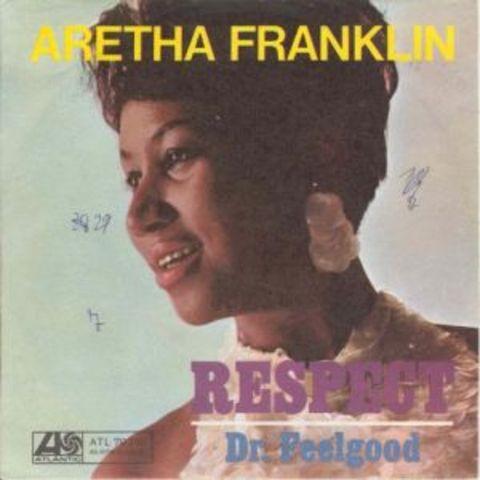 Aretha Franklin- Respect