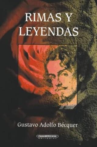Rimas y Leyendas ( Adolfo Gustavo Becquer)