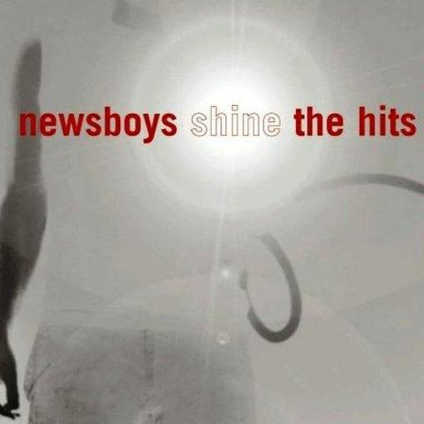 The Newsboys release Shine-The Hits