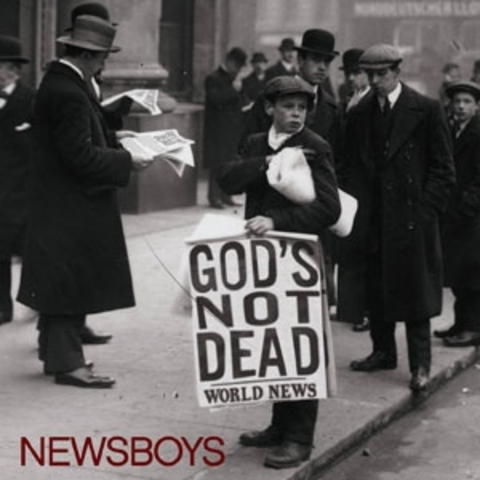 Newsboys release God's not Dead