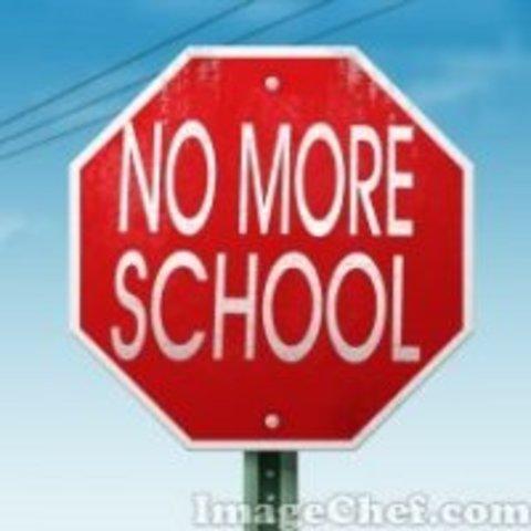 please no more school
