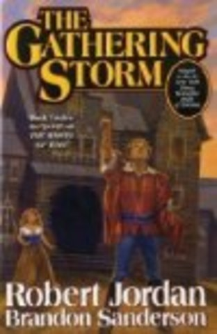The Gathering Storm by Jordan/Sanderson