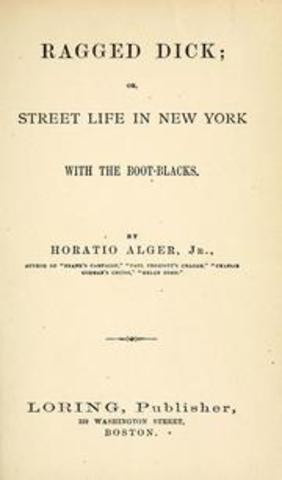 Ragged Dick, or Street Life in New York Published