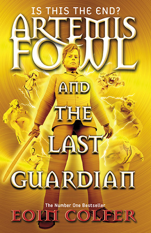 Artemis Fowl and the Last Gaurdian by Eoin Colfer