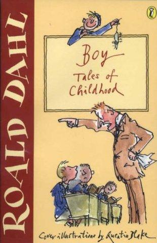 Boy, tales of Childhood by Roald Dahl