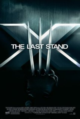 X- Men: The Last Stand