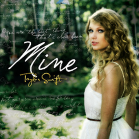 """Taylor releases her single """"Mine"""""""