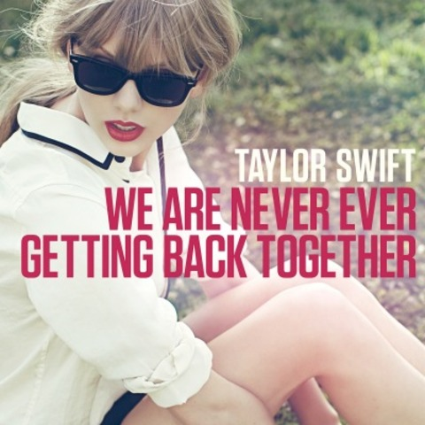 """Taylor Swift releases her new single """"We are Never Ever Getting Back Together"""""""