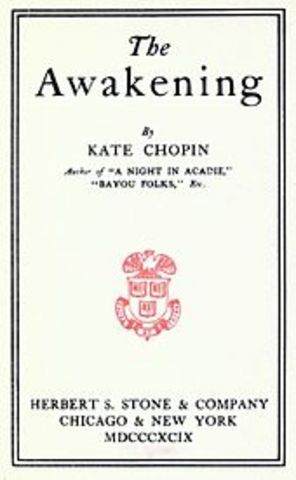 """Kate Chopin Wrote """"The Awakening"""""""