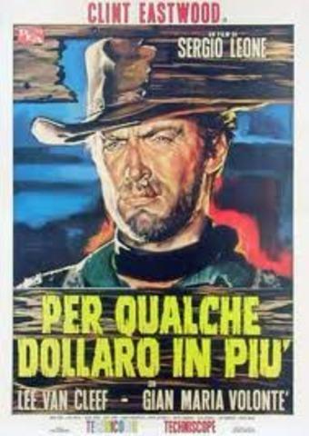 Sergio ha diretto il film Per qualche dollaro in pi? (For a Few Dollars More)