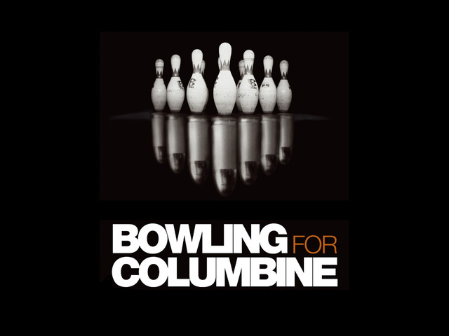 Documental 2: Bowling for Colombine