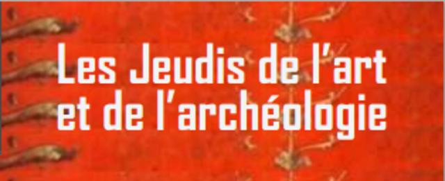 Les Jeudis de l'art et de l'archéologie