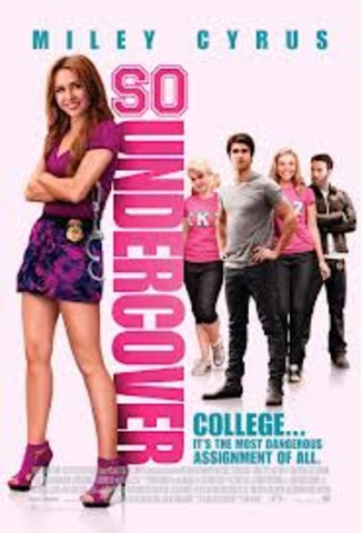 So  Undercover was the last movie Cyrus released