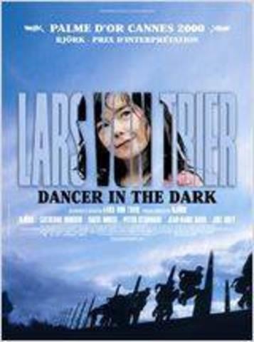 Dancer in the Dark - Lars Von Trier (Danemark)