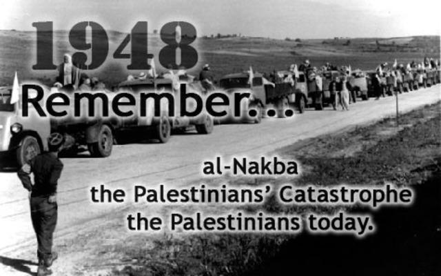 The Catastrophe (al - Nakba)