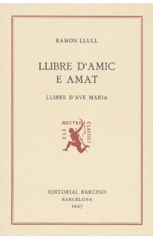 Libre d'Amic e Amat - Ramon Llull