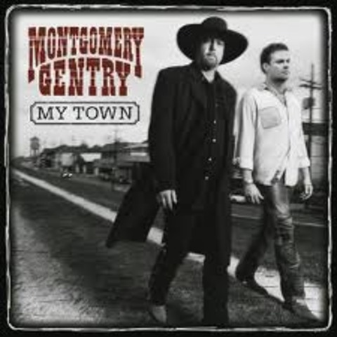 My Town by Montgomery Gentry