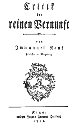 Kant publishes Critique of Pure Reason