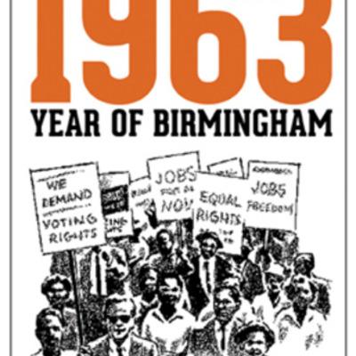 Year of Birmingham: 1963 timeline