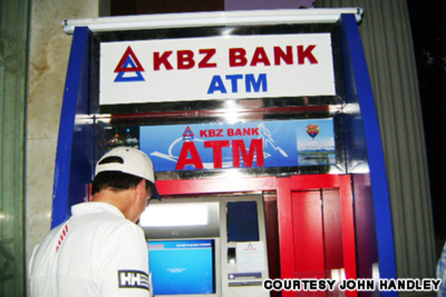 ATM, stands for automated teller machine, was installed in Burma.