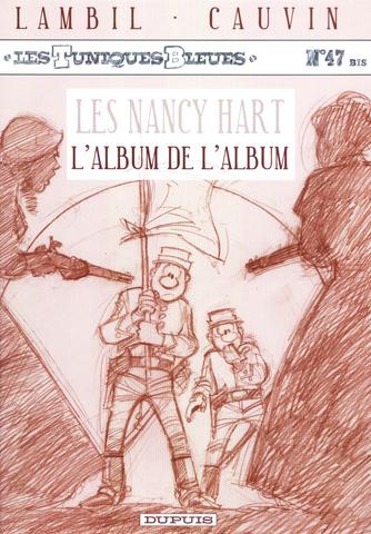 Lambil & Cauvin - Les Tuniques Bleues N°47 Bis - Les Nancy Hart / L'album de l'album